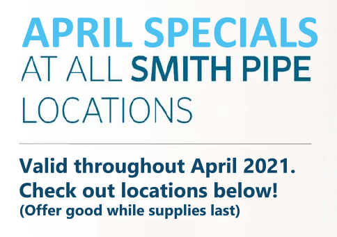 april specials at all smith pipe locations